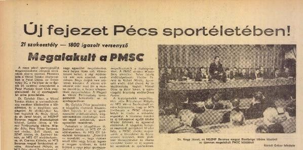 A PMSC megalakulásáról a Dunántúli Napló is beszámolt.